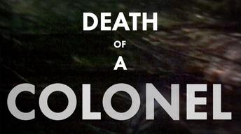 Death of a Colonel
