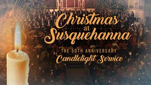 Christmas at Susquehanna