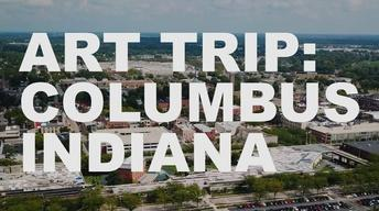 S3 Ep47: Art Trip: Columbus, Indiana
