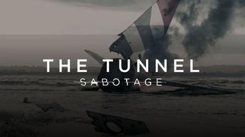 The Tunnel: Sabotage 207