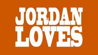 Jordan Loves
