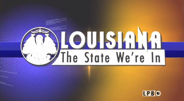Louisiana: The State We're In: Louisiana: The State We're In - 01/12/18