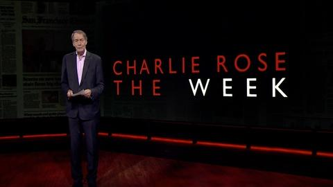 Charlie Rose The Week -- August 4, 2017