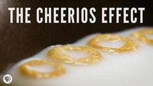 S5 Ep3: The Cheerios Effect