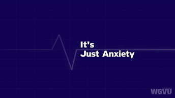 It's Just Anxiety #1704