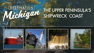 The Upper Peninsula's Shipwreck Coast