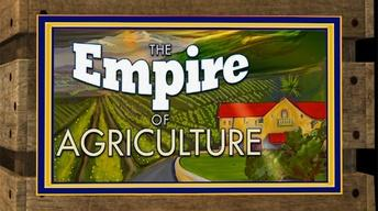 The Empire of Agriculture