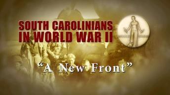 South Carolinians in WWII | A New Front