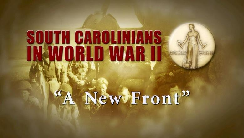 South Carolinians in WWII | A New Front logo
