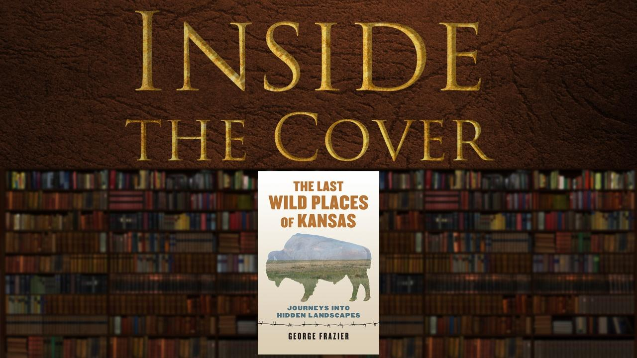 The Last Wild Places in Kansas