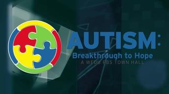 Preview of Autism: Breakthrough to Hope, a WEDU PBS Town Hal