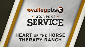 Stories of Service: Heart of the Horse Therapy Ranch