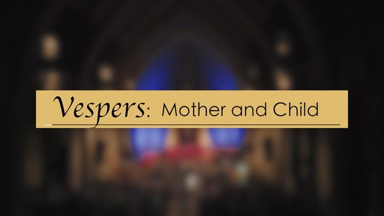 SDPB Specials: 2017 Mt. Marty Vespers: Mother and Child