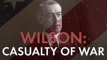 S29 Ep8: Woodrow Wilson: The Decider