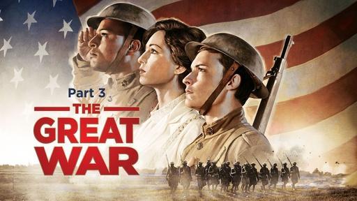 The Great War: Part 3 Video Thumbnail