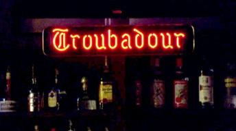 Life at the Troubadour