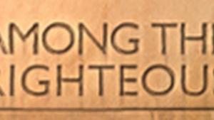 Promo: Among the Righteous