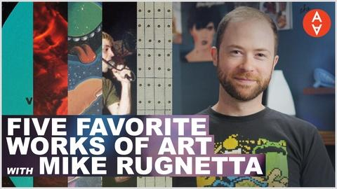 The Art Assignment -- Five Favorite Works of Art with Mike Rugnetta