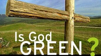 Moyers on America: Is God Green?
