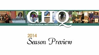 Chautauqua 2014 Season Preview