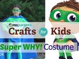 Crafts for Kids | No-Sew Super Why Costume