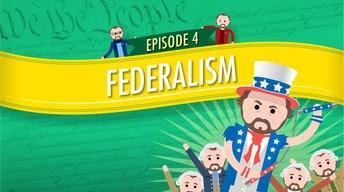Federalism: Crash Course Government #4