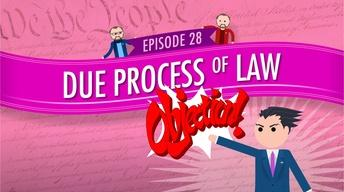 Due Process of Law: Crash Course Government #28