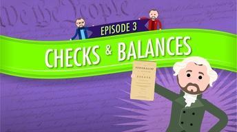 Checks and Balances: Crash Course Government #3