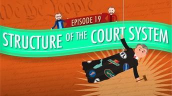 Court System Structure: Crash Course Government #19