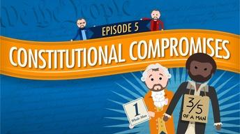 Constitutional Compromises: Crash Course Government #5