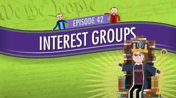 Interest Groups: Crash Course Government #42