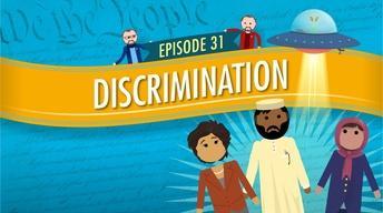 Discrimination: Crash Course Government #31