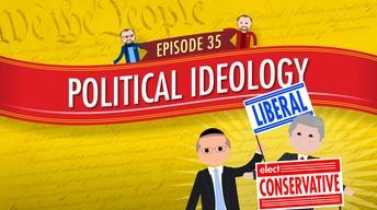 Political Ideology: Crash Course Government #35