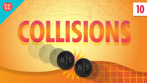 Collisions: Crash Course Physics #10