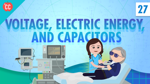 Voltage & Capacitors: Crash Course Physics #27