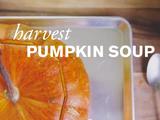 Farm to Table Family | Harvest Pumpkin Soup