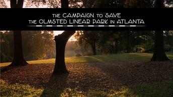 The Campaign to Save the Olmsted Linear Park in Atlanta