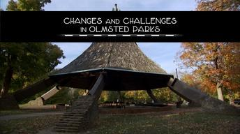 Changes and Challenges in Olmsted Parks