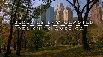 Frederick Law Olmsted: Designing America Trailer