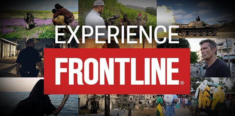 Experience FRONTLINE