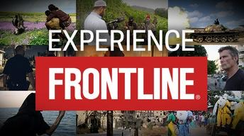 Experience FRONTLINE