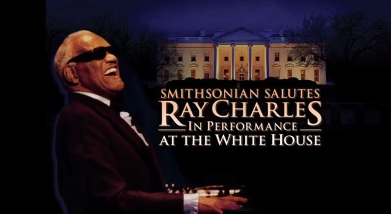 In Performance at The White House: Smithsonian Salutes Ray Charles: Preview
