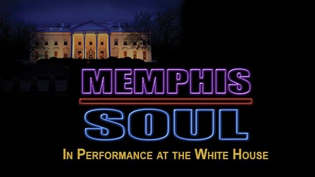 In Performance at the White House: Memphis Soul
