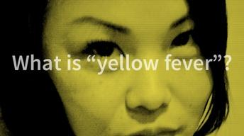 "What is ""Yellow Fever""?"