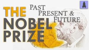 Nobel Prizes: Past, Present... and Future?