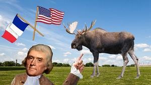 Thomas Jefferson and The Giant Moose