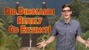 Are Dinosaurs Extinct?
