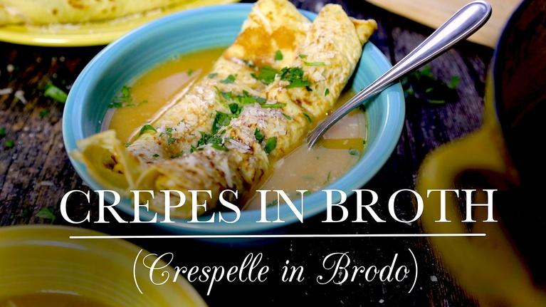 Crepes in Broth (Crespelle in Brodo)