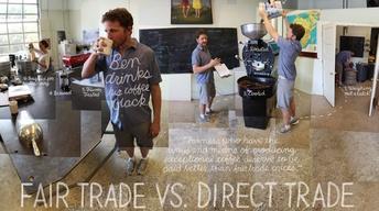 Fair Trade vs. Direct Trade