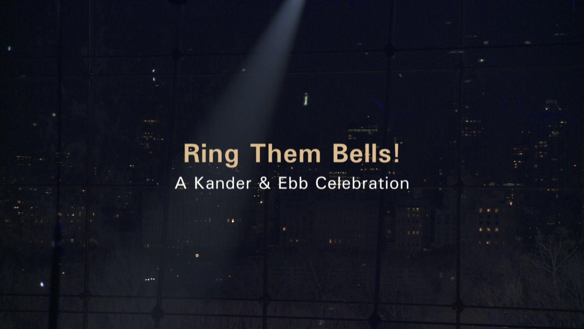 Ring Them Bells! A Kander & Ebb Celebration image